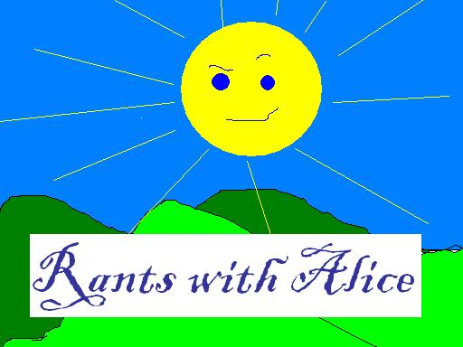 Rants With Alice
