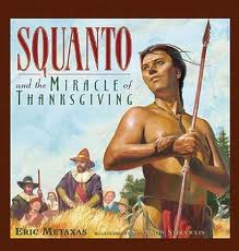 Get it?  Thanksgiving, gratitude?  Also Squanto was hot.
