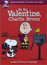 Yeah, well, wait till Lucy gets MY Valentine.  We'll see who messes with the football now . . .