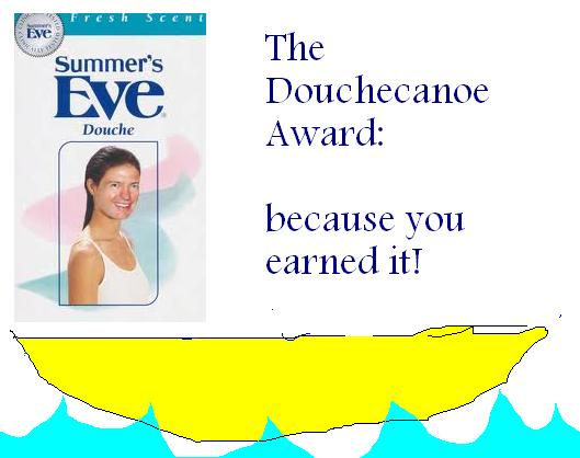 douchecanoe award