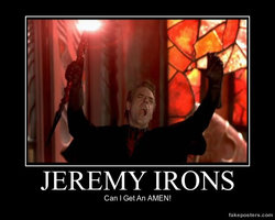 demotivator_jeremy_irons_amen_by_barbwirerose-d6lqias